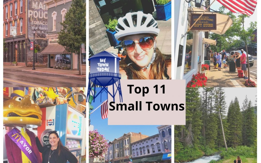 Top 11 Small Towns to Visit in 2021!