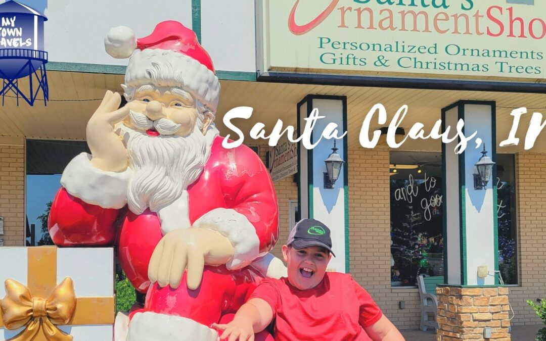Santa Claus, IN – Recapture your Childlike Wonder
